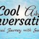 Cool Ass Conversations Podcast